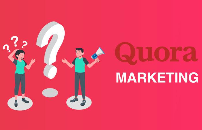 How To Use Quora Marketing To Achieve Your Marketing Goals?